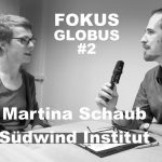 Fokus Globus Interview Martina Schaub